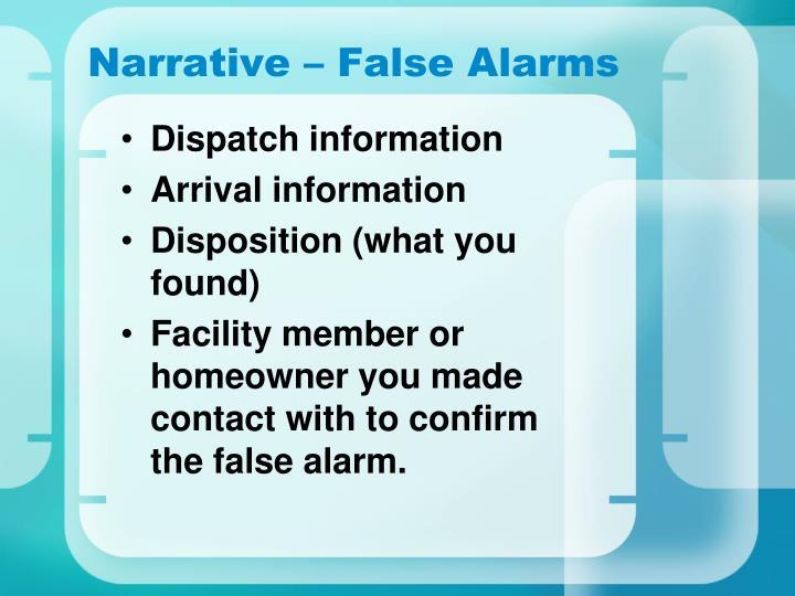 Narrative – False Alarms