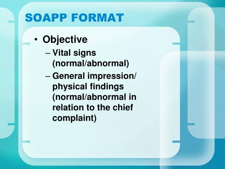 SOAPP FORMAT