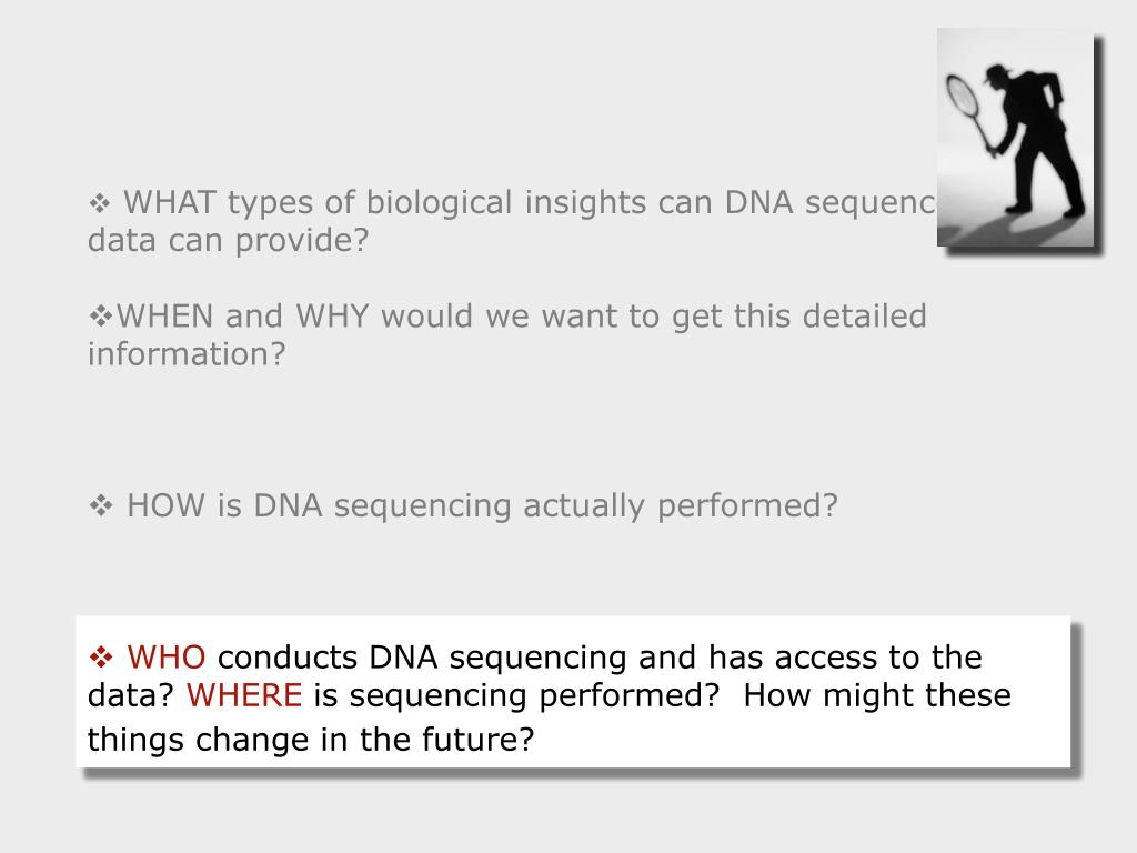 WHAT types of biological insights can DNA sequence data can provide?