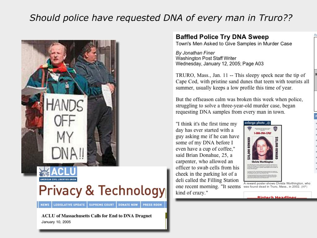 Should police have requested DNA of every man in Truro??