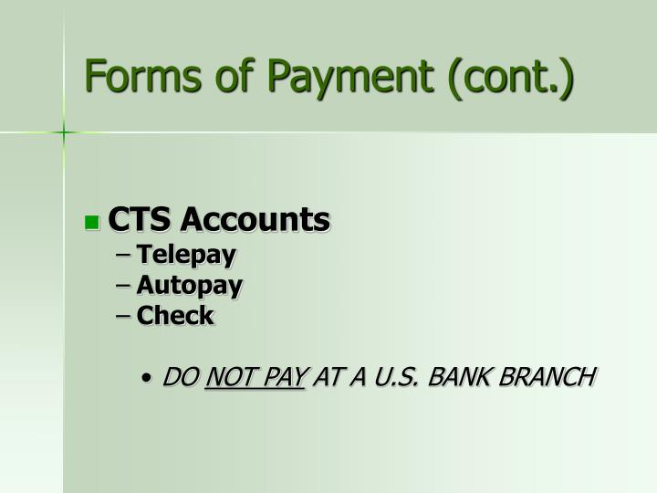 Forms of Payment (cont.)