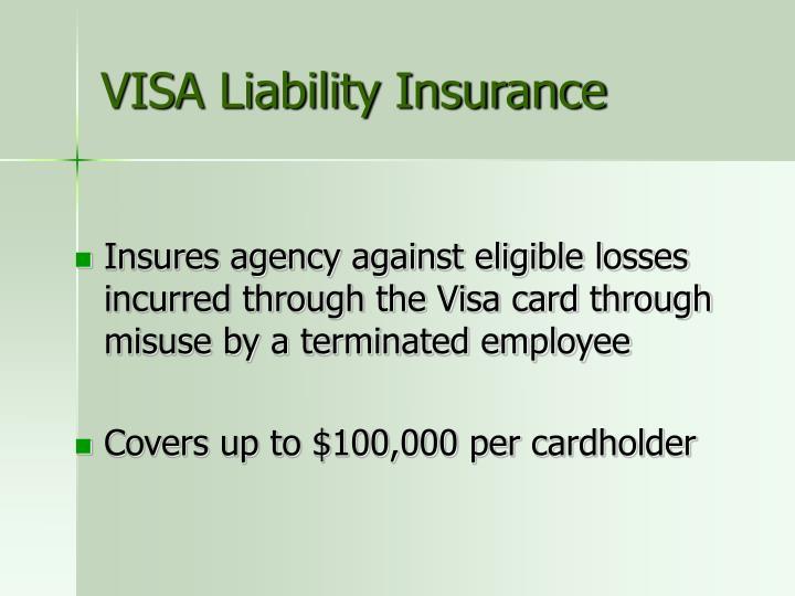 VISA Liability Insurance