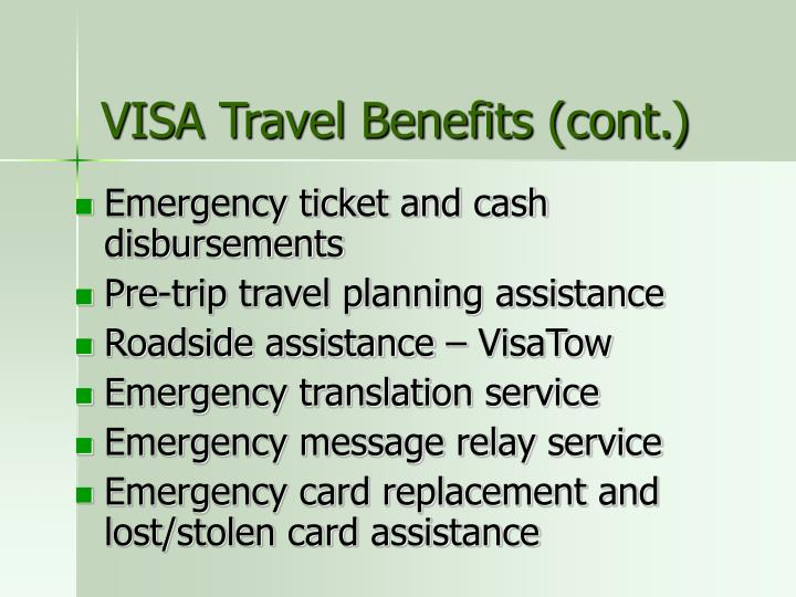 VISA Travel Benefits (cont.)