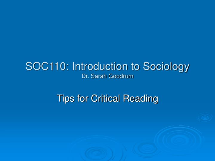 Soc110 introduction to sociology dr sarah goodrum
