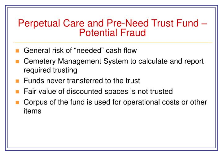 Perpetual Care and Pre-Need Trust Fund – Potential Fraud