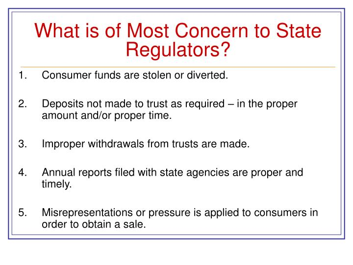 What is of Most Concern to State Regulators?