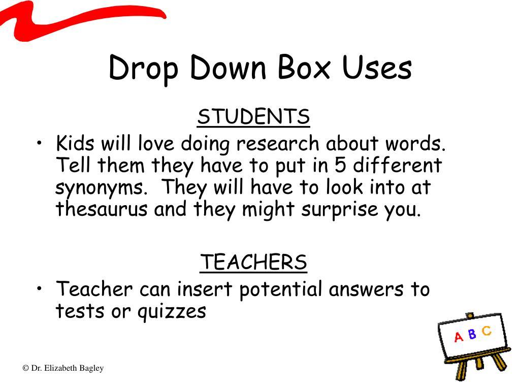 Drop Down Box Uses