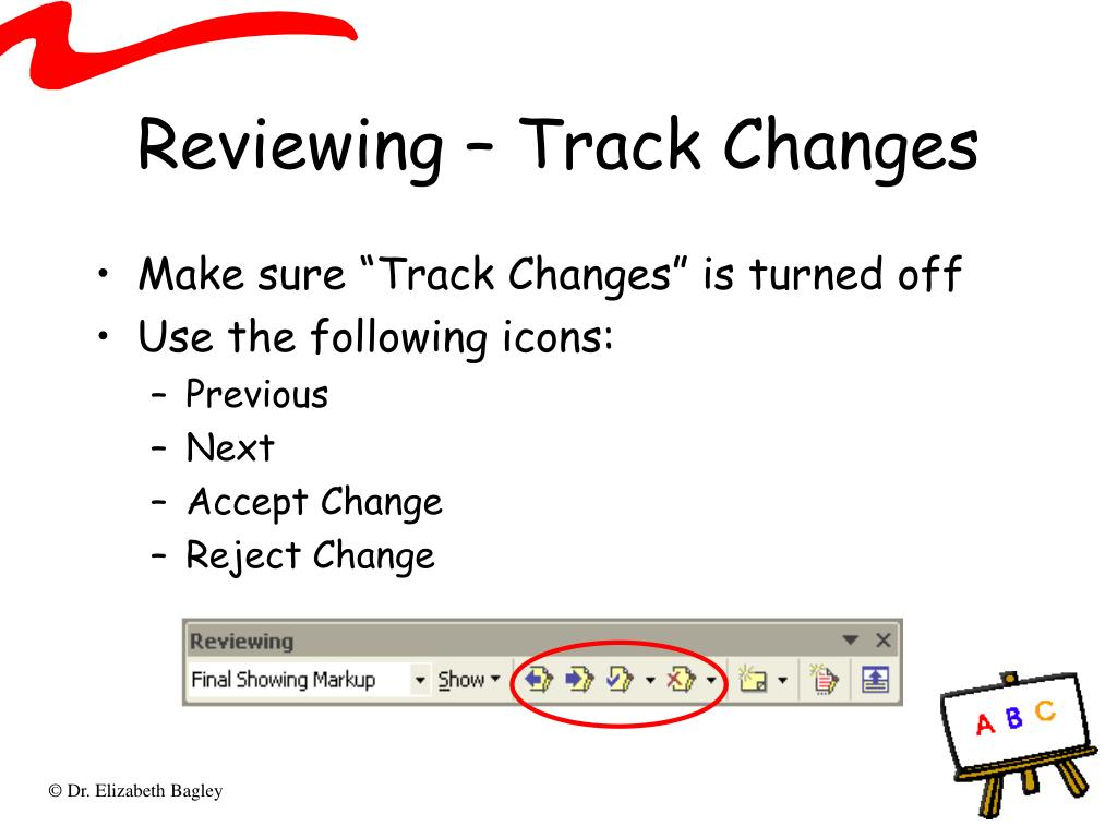Reviewing – Track Changes