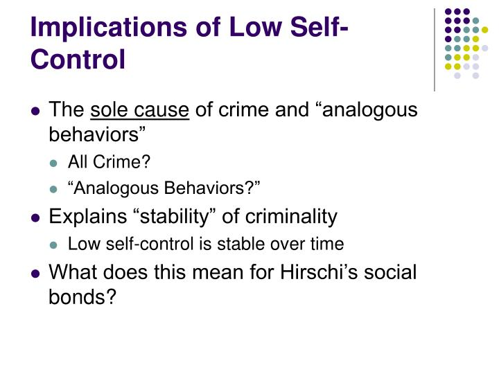 Implications of Low Self-Control