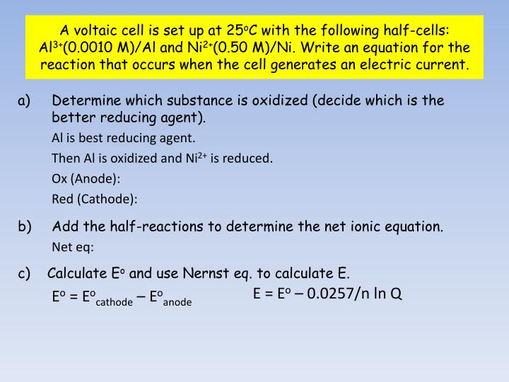 A voltaic cell is set up at 25