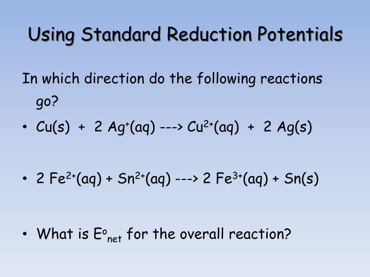 Using Standard Reduction Potentials