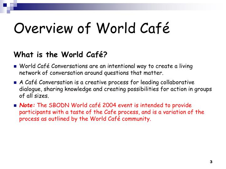 Overview of world caf