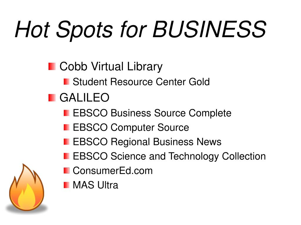 Hot Spots for BUSINESS