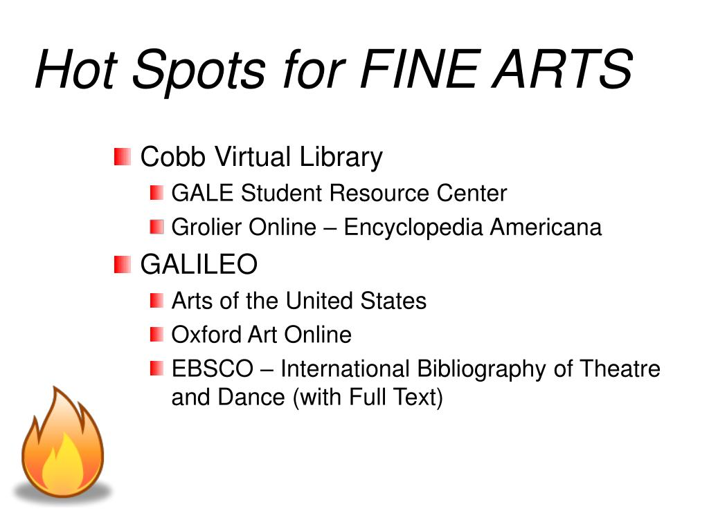 Hot Spots for FINE ARTS