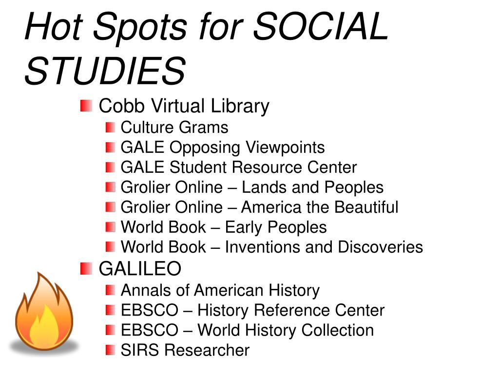 Hot Spots for SOCIAL STUDIES