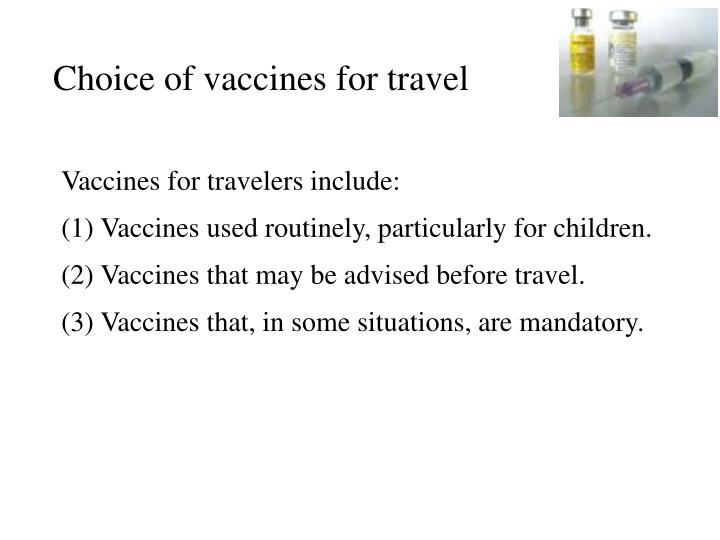 Choice of vaccines for travel