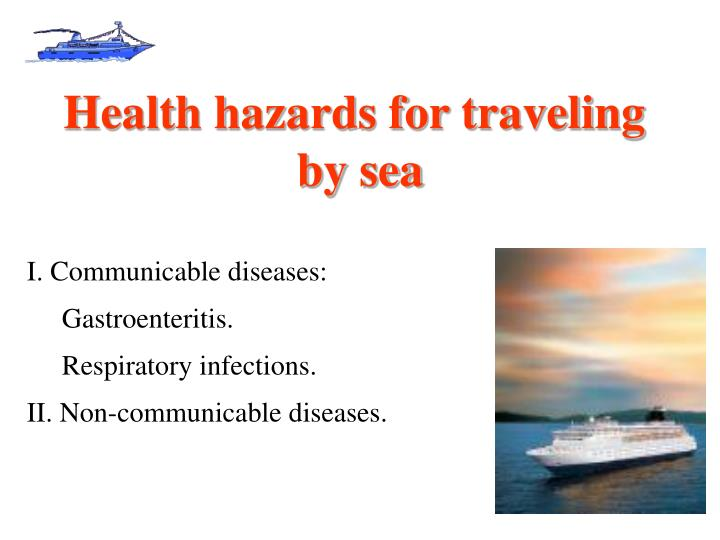 Health hazards for traveling