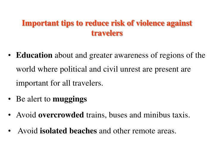 Important tips to reduce risk of violence against travelers