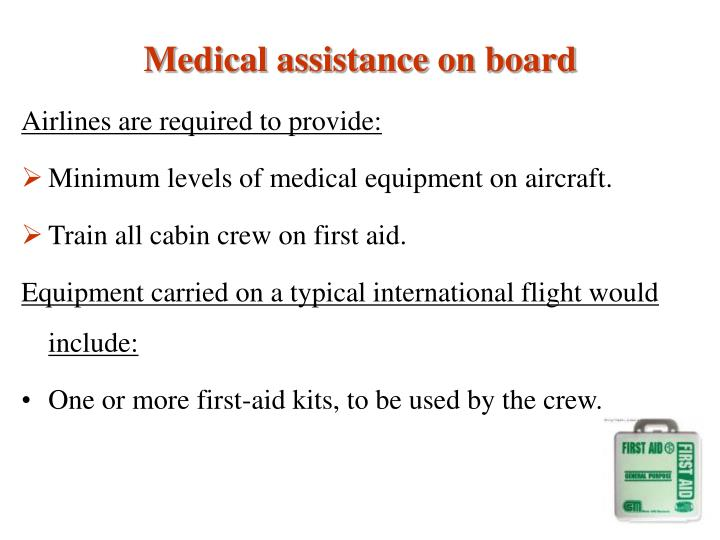 Medical assistance on board