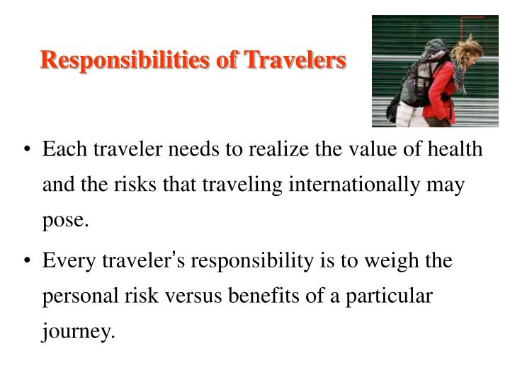 Responsibilities of Travelers