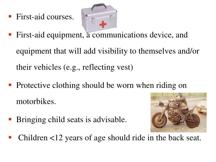 First-aid courses.
