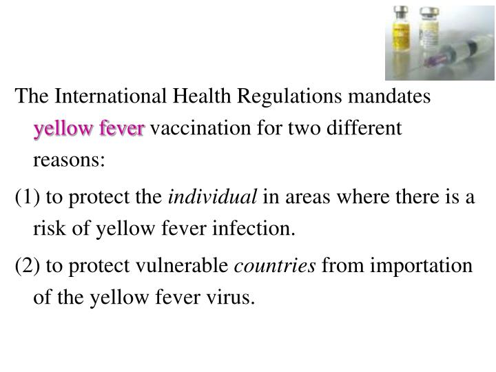 The International Health Regulations mandates