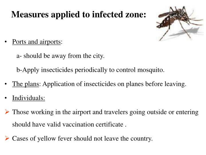 Measures applied to infected zone: