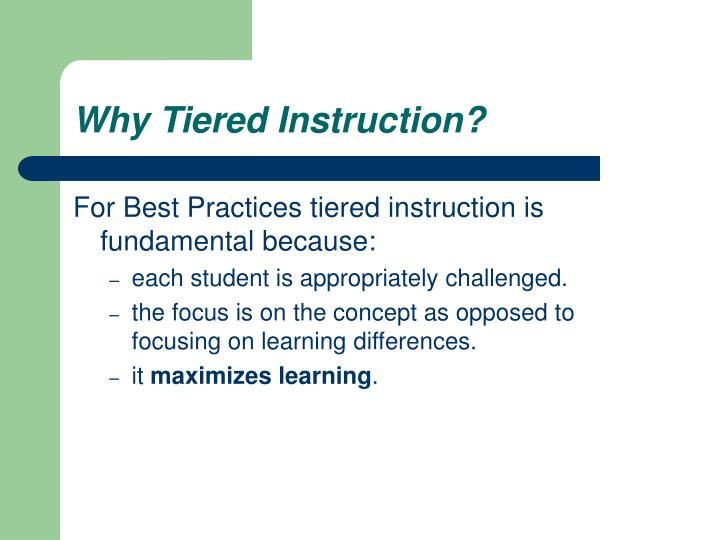 Why Tiered Instruction?