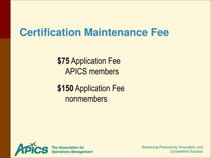 Certification Maintenance Fee