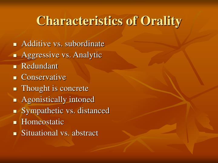 Characteristics of Orality