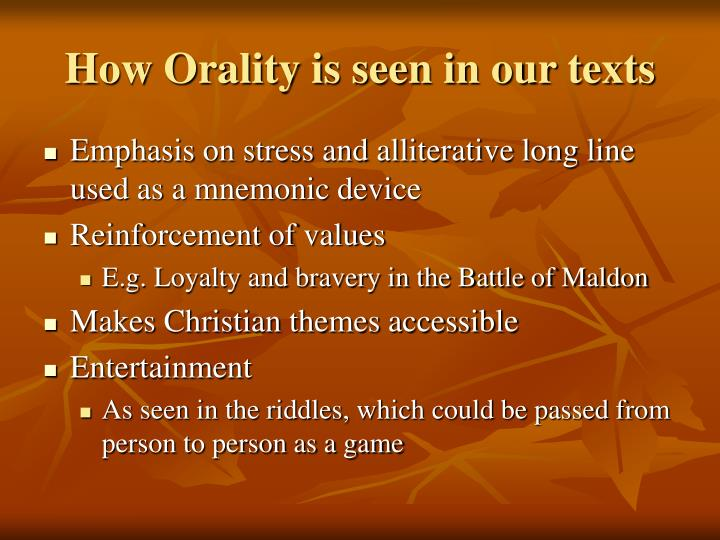 How Orality is seen in our texts