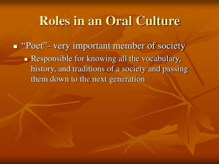 Roles in an Oral Culture