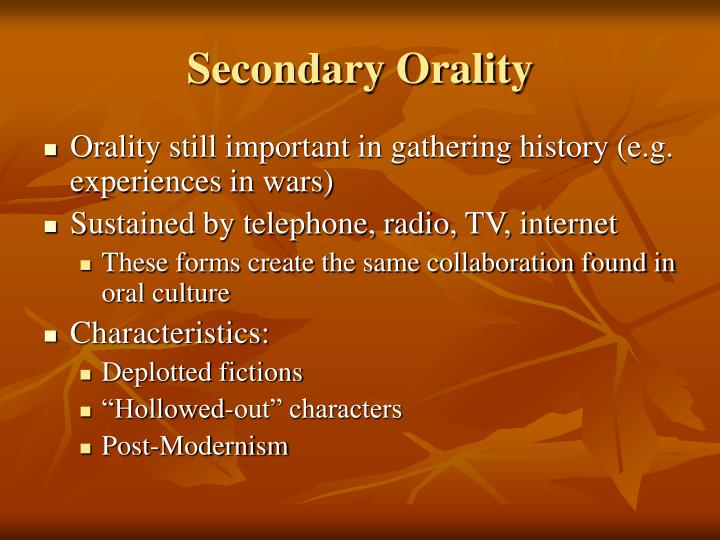 Secondary Orality