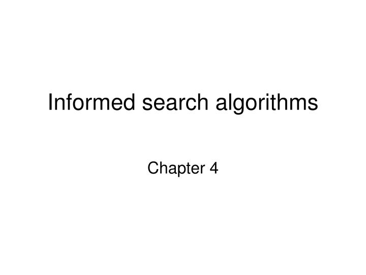 Informed search algorithms l.jpg