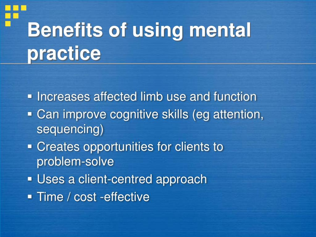 Benefits of using mental practice