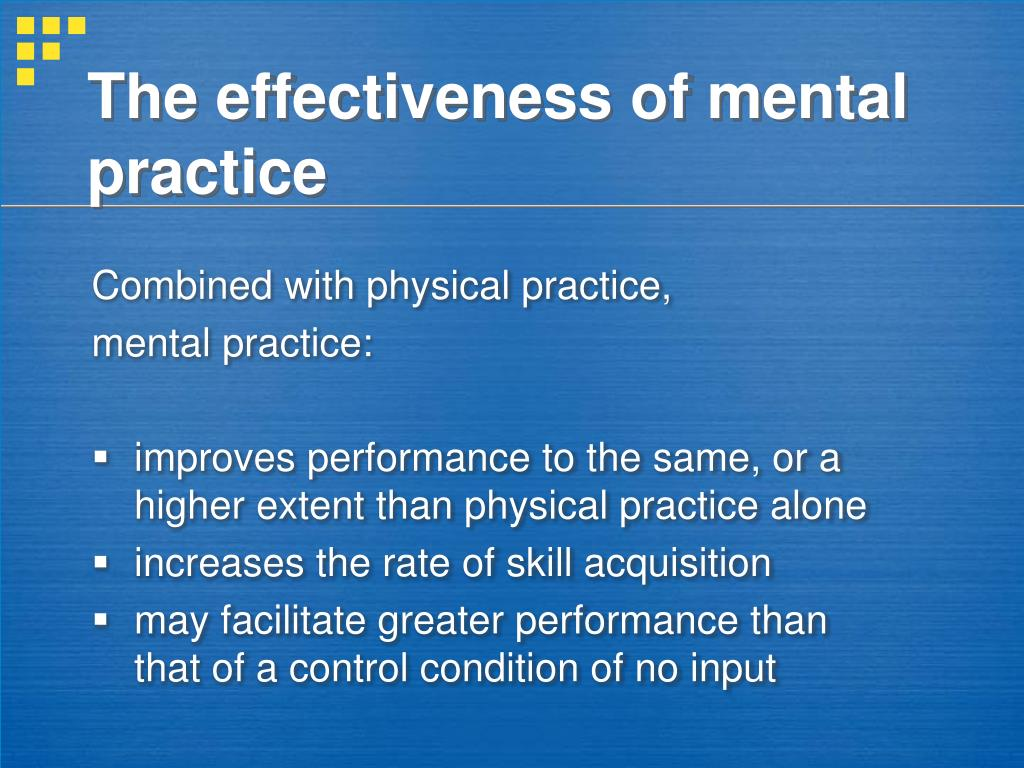 The effectiveness of mental practice