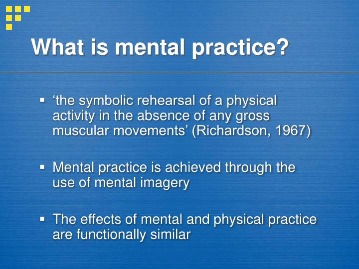 What is mental practice