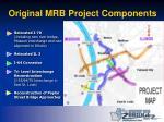 original mrb project components