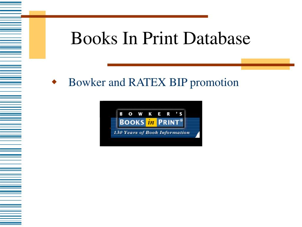 Bowker and RATEX BIP promotion