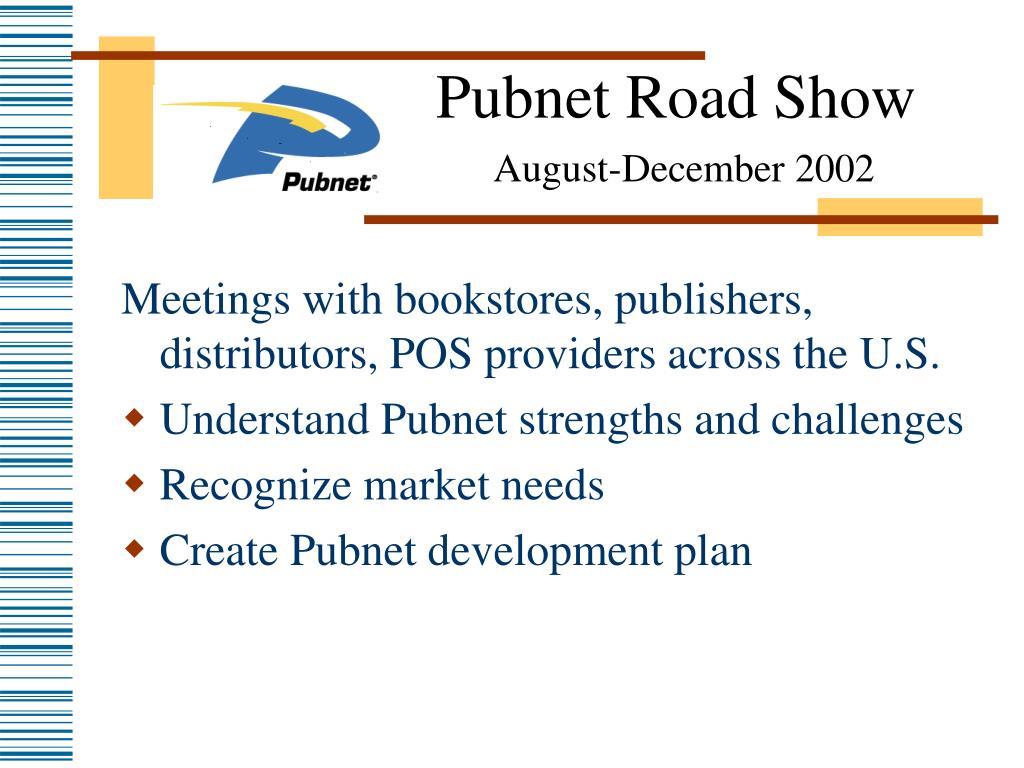 Pubnet Road Show