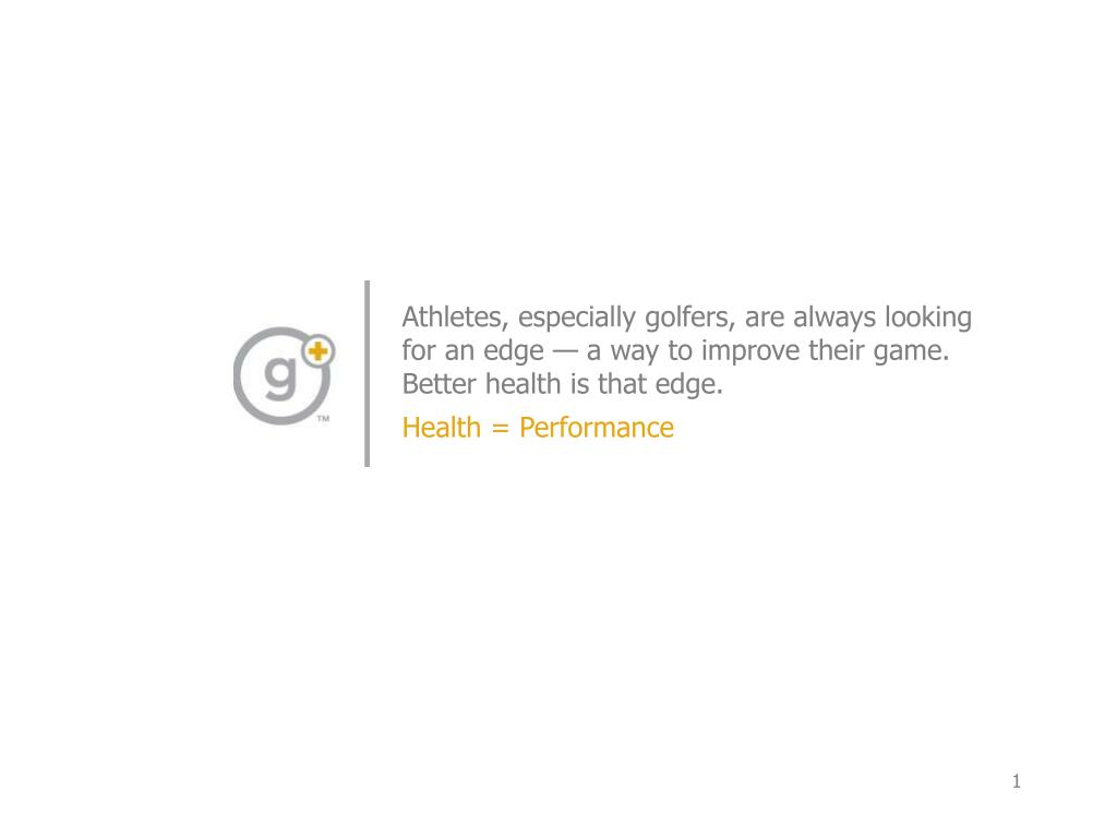 Athletes, especially golfers, are always looking for an edge — a way to improve their game. Better health is that edge.