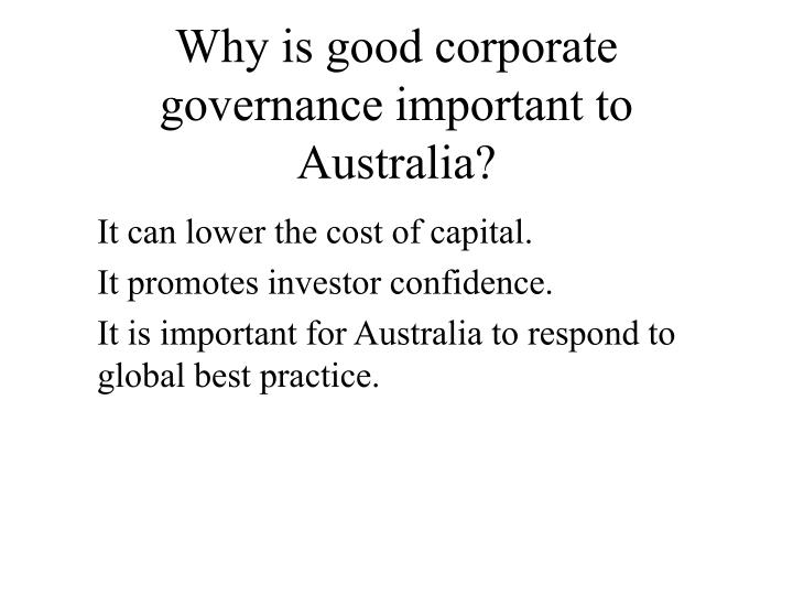 why corporate governance is an important Although focused on public company governance, most of the  in their  emphasis on the ultimate board agenda: the importance of taking a.