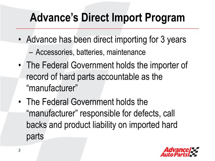 Advance s direct import program