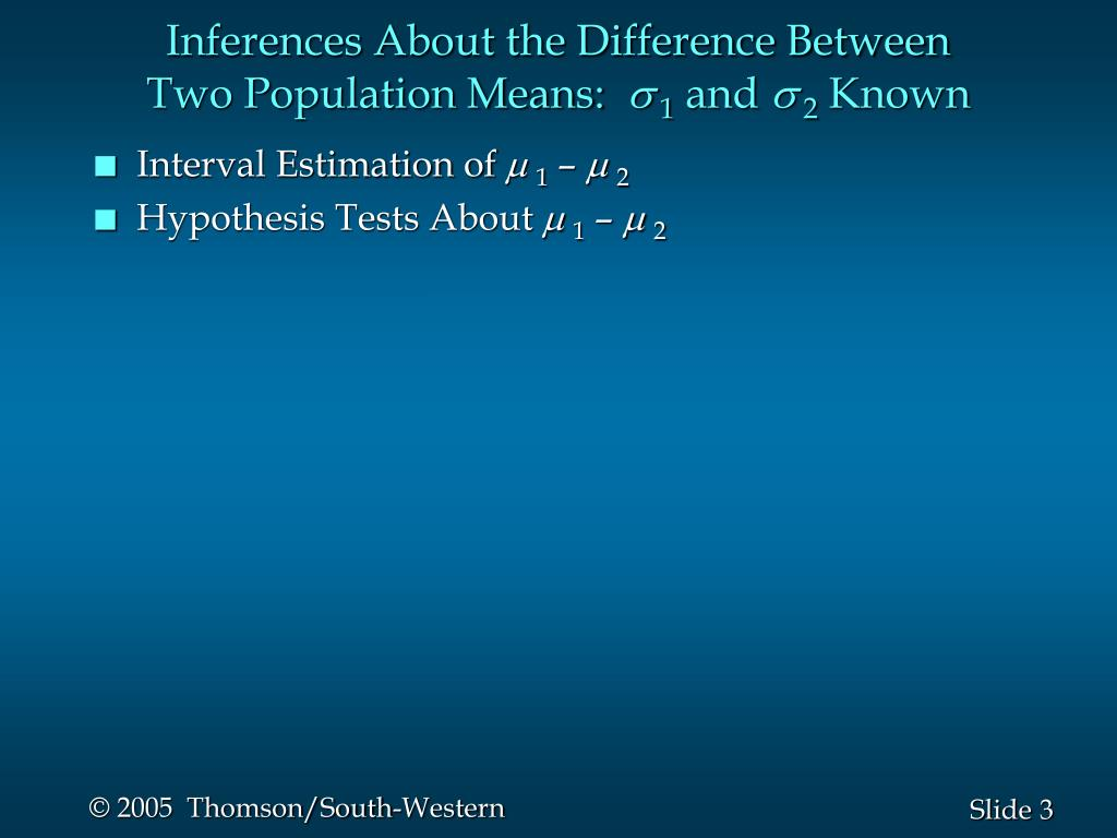 Inferences About the Difference Between