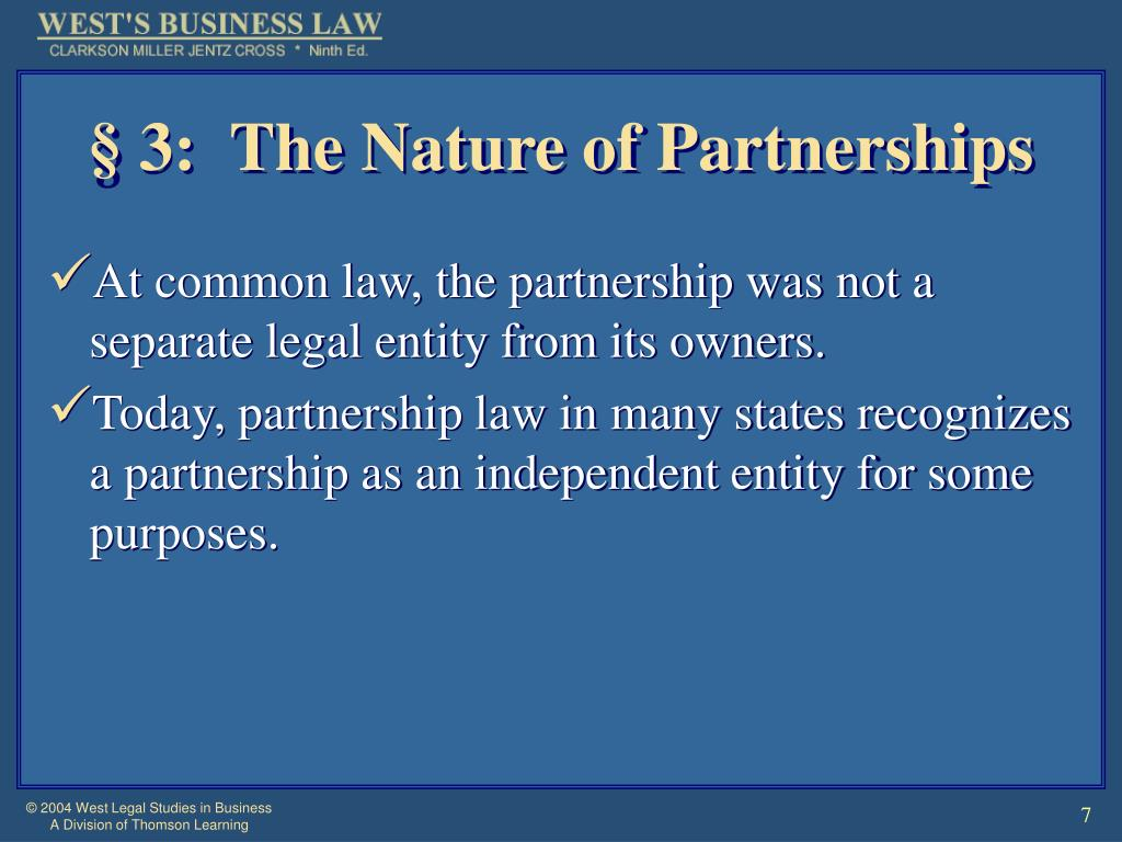 § 3:  The Nature of Partnerships
