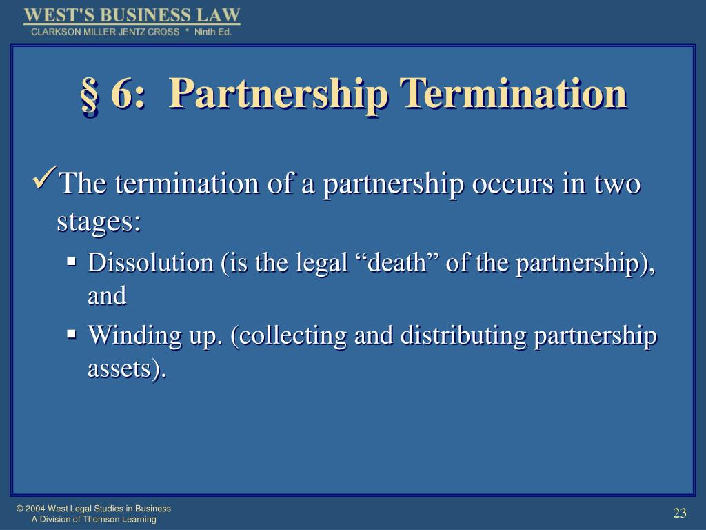 § 6:  Partnership Termination