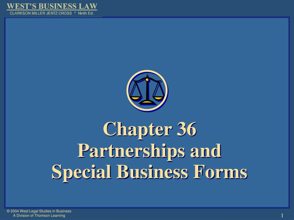 chapter 36 partnerships and special business forms