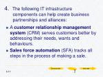 4 the following it infrastructure components can help create business partnerships and alliances