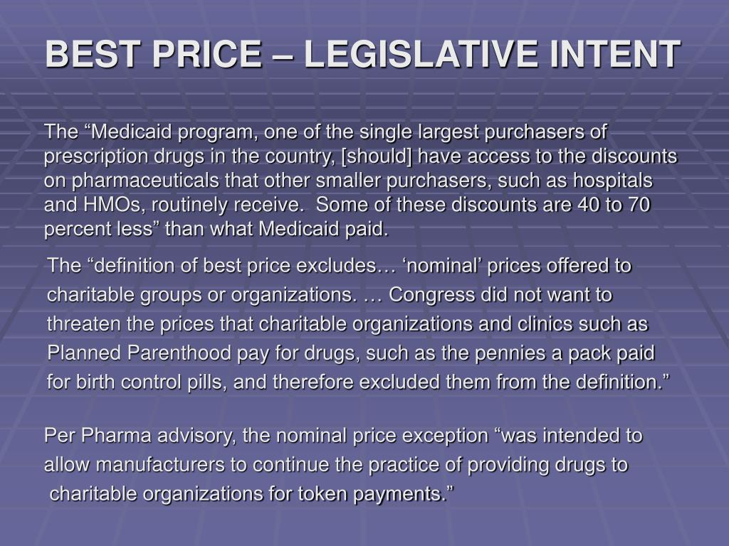 BEST PRICE – LEGISLATIVE INTENT