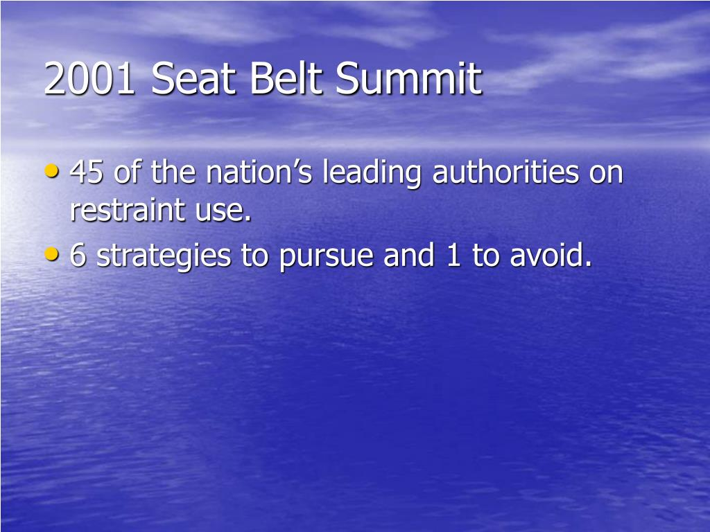 2001 Seat Belt Summit